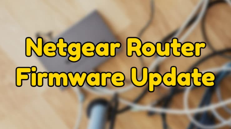 Netgear Router Firmware Update