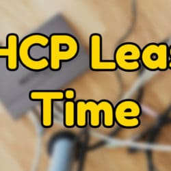 DHCP Lease Time