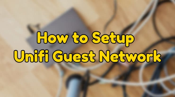 unifi guest network