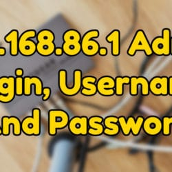 192.168.86.1 Admin Login, Username And Password