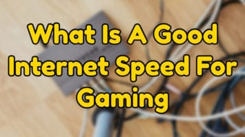 good internet speed for gaming