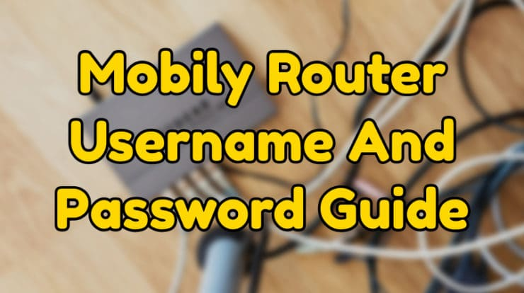 mobily router username and password